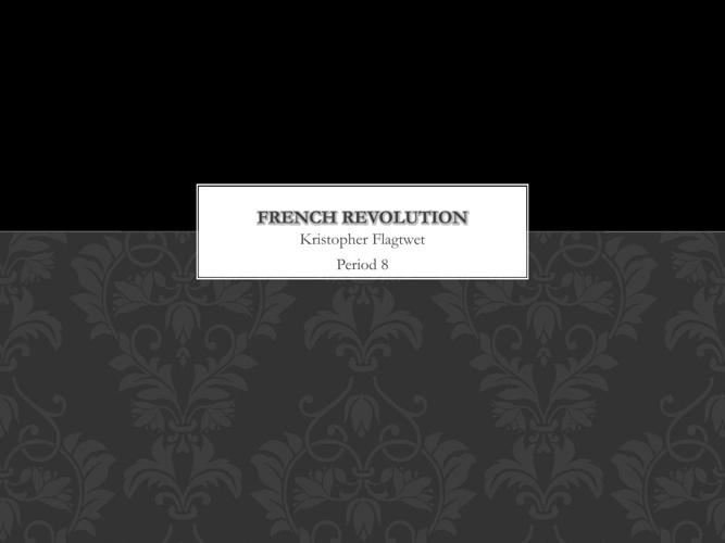 French Revolution - Kris Flagtwet
