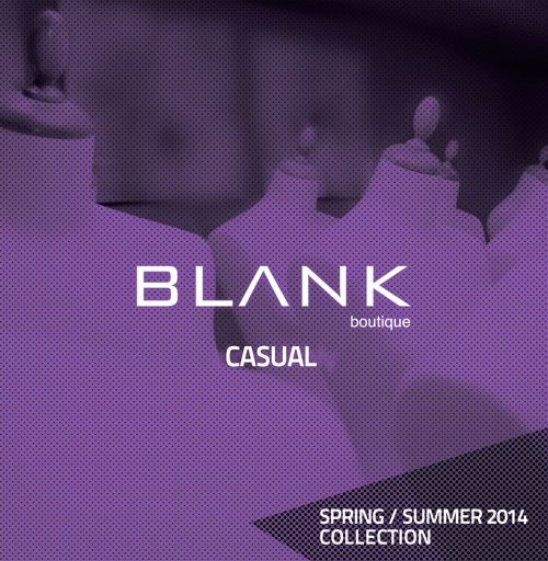 Blank - SS2014 - Casual