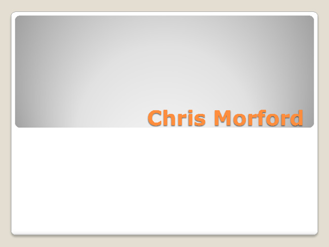 Chris Morford: Me in 4