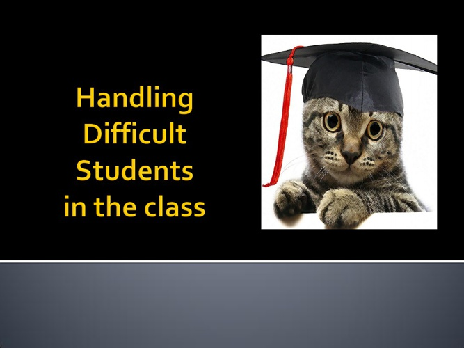 Challenges in Handling Young Adults in Classroom