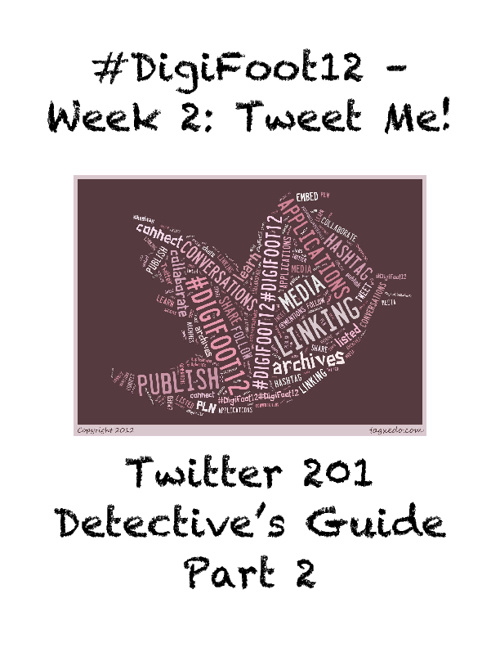 DigiFoot12 Week 2: Tweet Me Detective Guide (part 2)