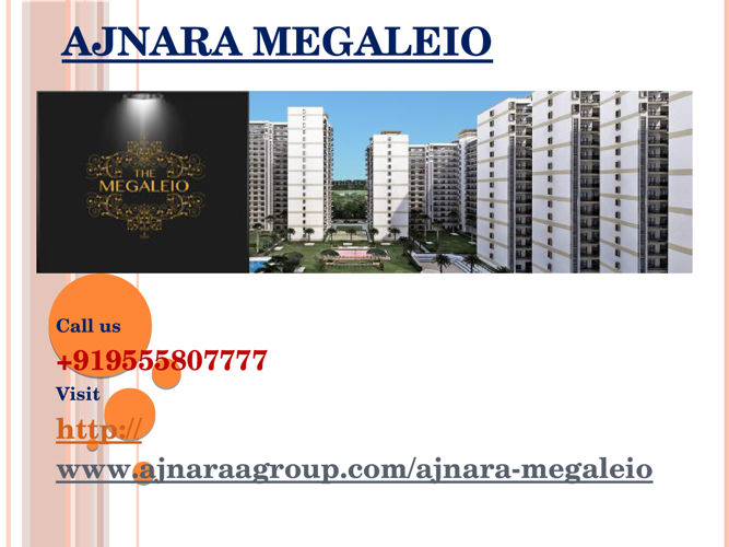 Ajnara Megaleio Beautiful Commercial and Residential Spaces