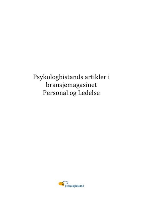 Personal og Ledelse - artikler fra Psykologbistand