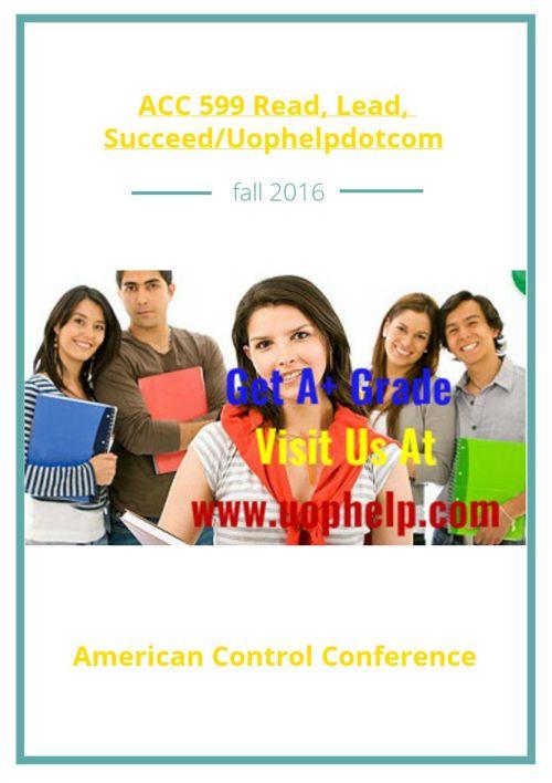 ACC 599 Read, Lead, Succeed/Uophelpdotcom