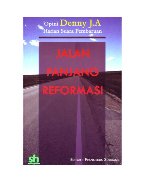 Jalan Panjang Reformasi