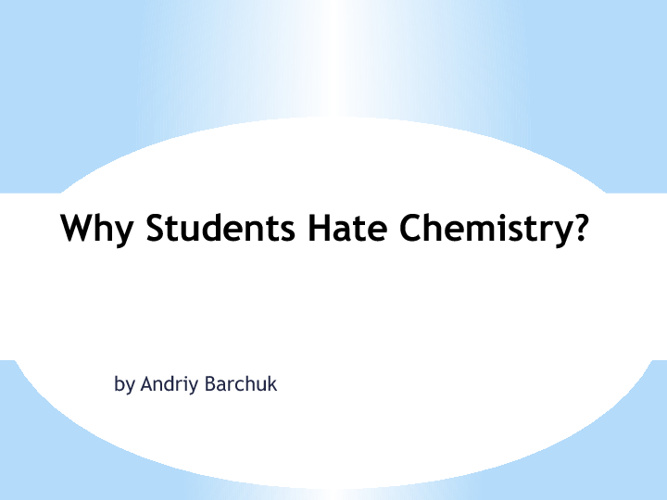 Why Students Hate Chemistry?