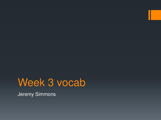 Week 3 Vocab