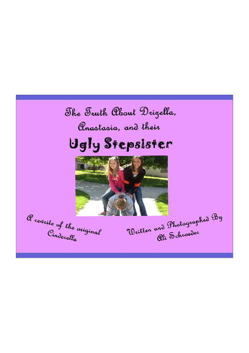 The Truth About Drizella, Anastasia, and Thier Ugly Stepsister