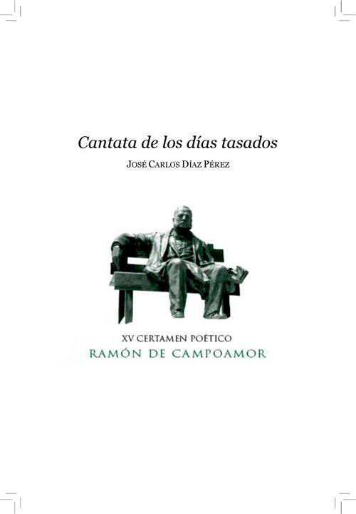 Cantata de los días tasados, de José Carlos Díaz