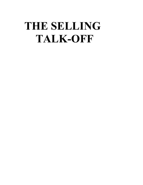 THE SELLING TALK-OFF
