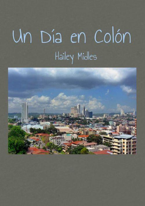 Un Día en Colón