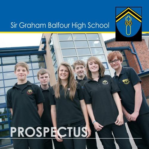 Sir Graham Balfour Prospectus 2013