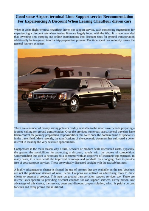 Good sense Airport terminal Limo Support service Recommendation