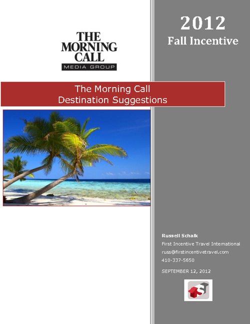 The Morning Call Destinations Proposal Fall 2012