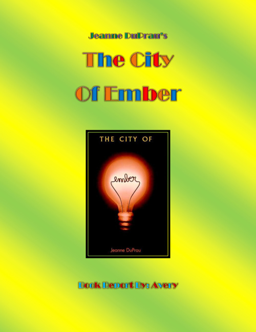 The City of Ember By Avery