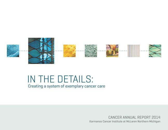 2014 Cancer Annual Report: Karmanos Cancer Institute at McLaren