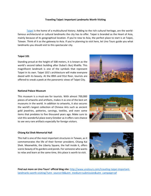 Traveling Taipei - Important Landmarks Worth Visiting