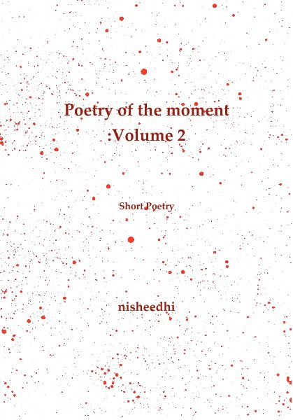 Poetry of the Moment :Volume 2