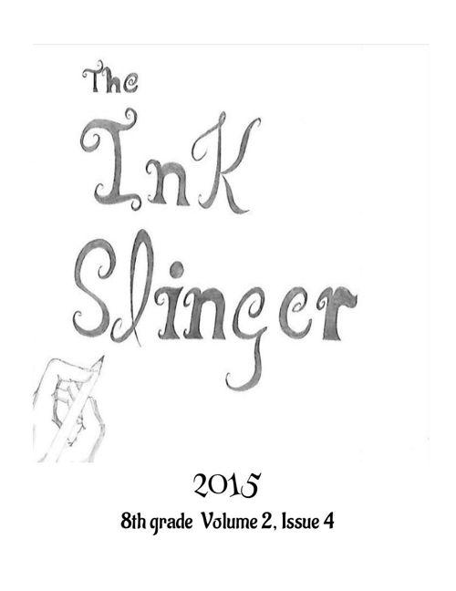 The Ink Slinger Volume 2, Issue 4