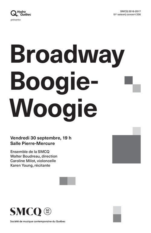 Concert SMCQ : Broadway Boogie Woogie