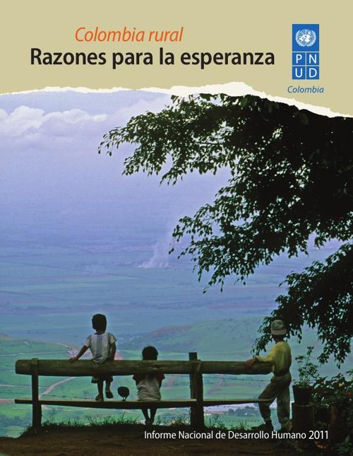 Colombia Rural, razones para la esperanza