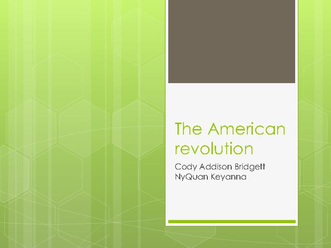The American Revolution 4th block. hammond.chapman.mesiemore.