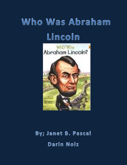 Who Was Abraham Lincoln by Darin