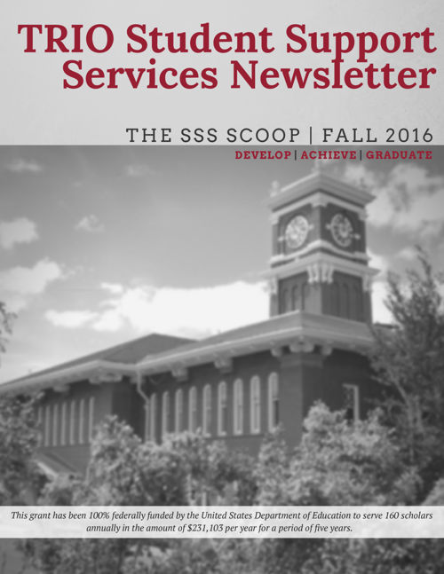 TRIO Student Support Services Program Fall 2016 Newsletter