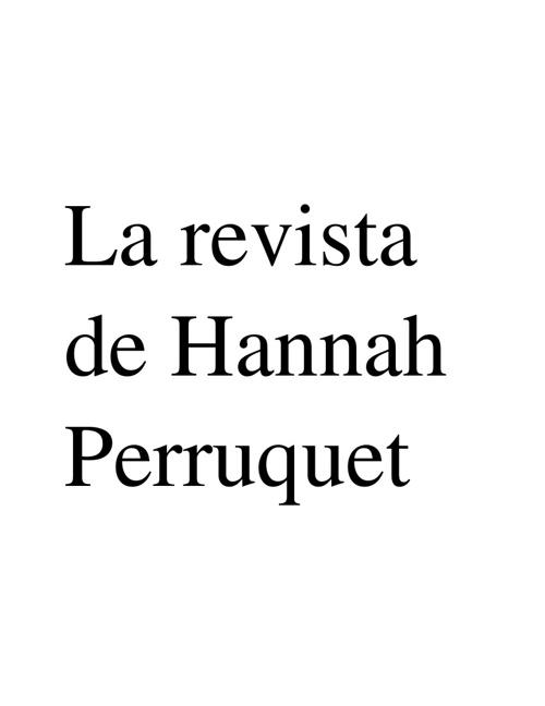 La revista de Hannah Perruquet