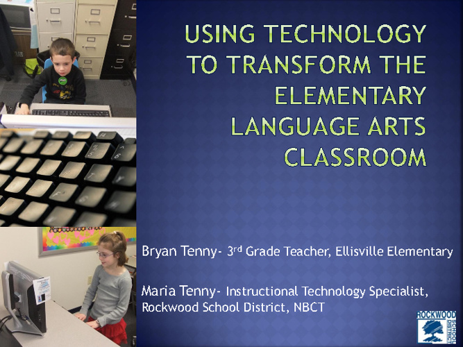 METC 2012- Technology in the Elementary Language Arts Classroom