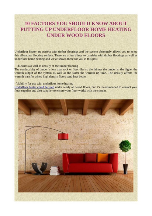 10 FACTORS YOU SHOULD KNOW ABOUT PUTTING UP UNDERFLOOR HOME HEAT