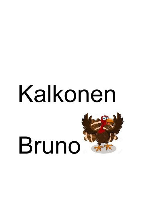 kalkonenBruno