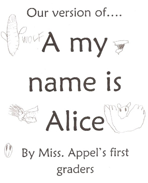 "Our Version of: ""A my Name is Alice"""