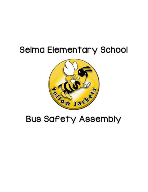 Selma Elementary School Bus Safety Assembly