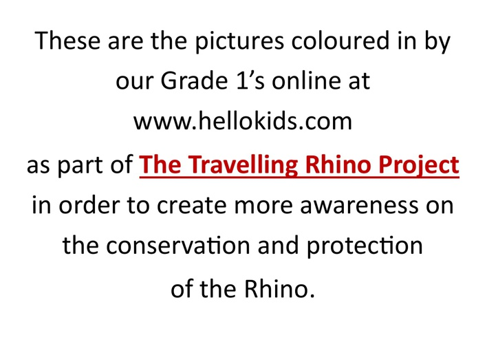 Colouring-in Rhino's with Grade 1!