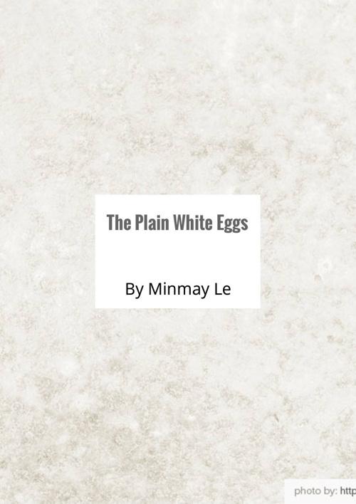 Copy of The Plain White Eggs