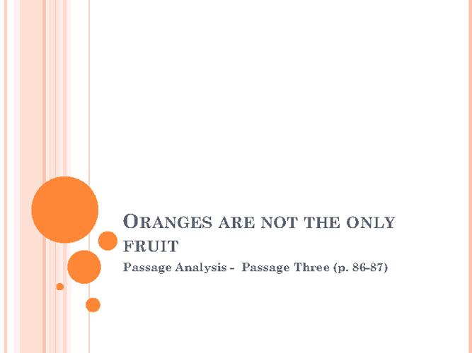 OANTOF: Response to Passage Three
