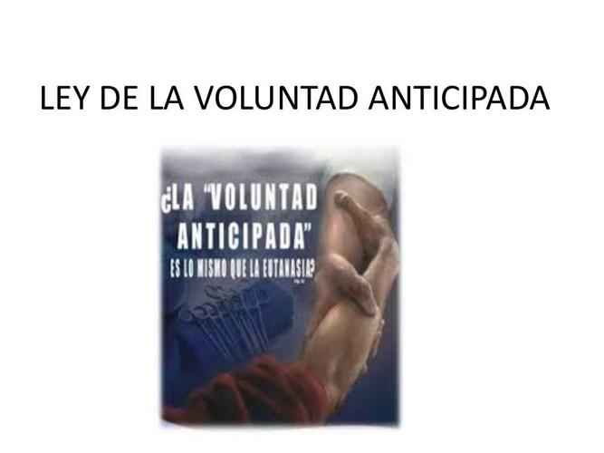 LEY DE LA VOLUNTAD ANTICIPADA GUSTAVO ESTRADA
