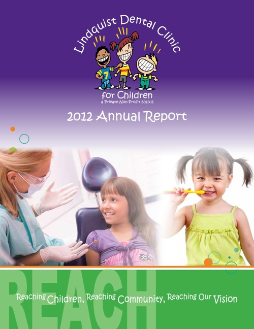 Lindquist Dental Center for Children 2012 Annual Report