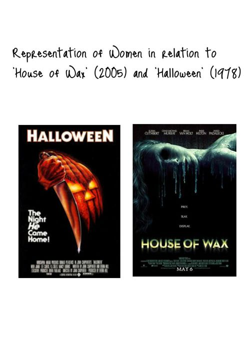 Representation of Women in relation to 'House of Wax' (2005)