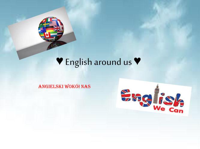 English words around us ♥ Prezentacja