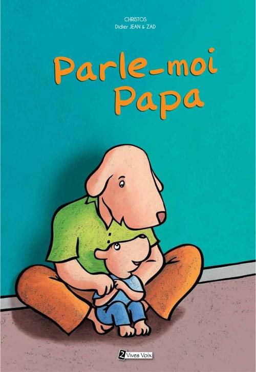 Parle-moi Papa