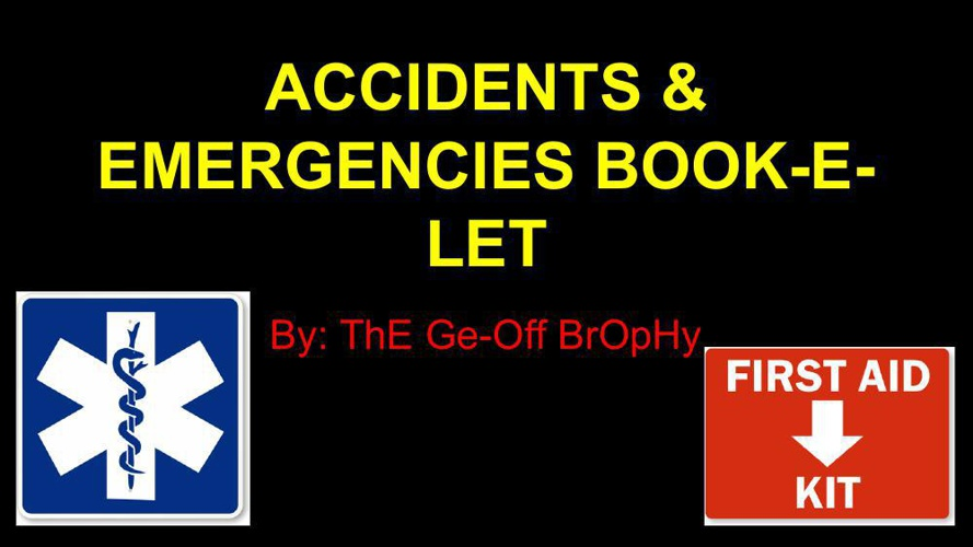Brophy Accidents & Emergency