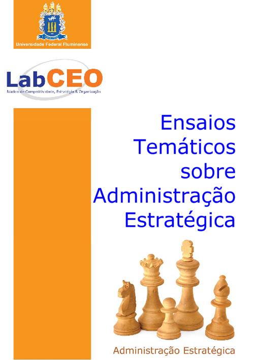 Ensaios Temáticos sobre a Administração Estratégica