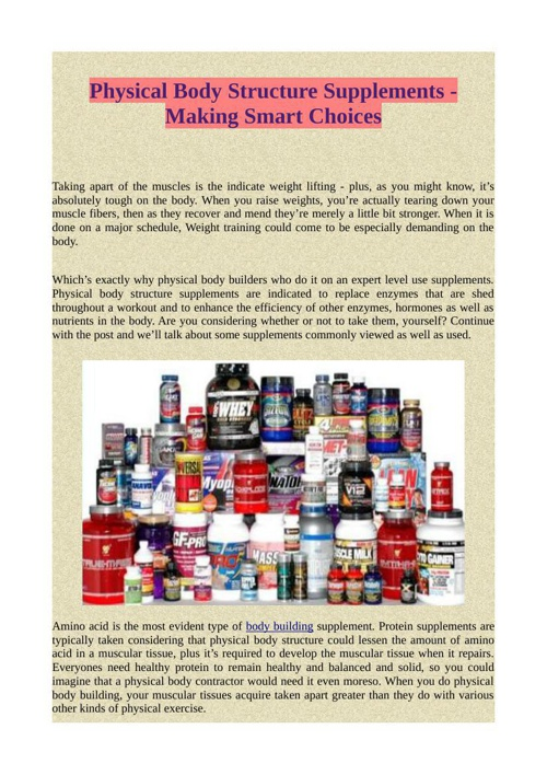 Physical Body Structure Supplements - Making Smart Choices