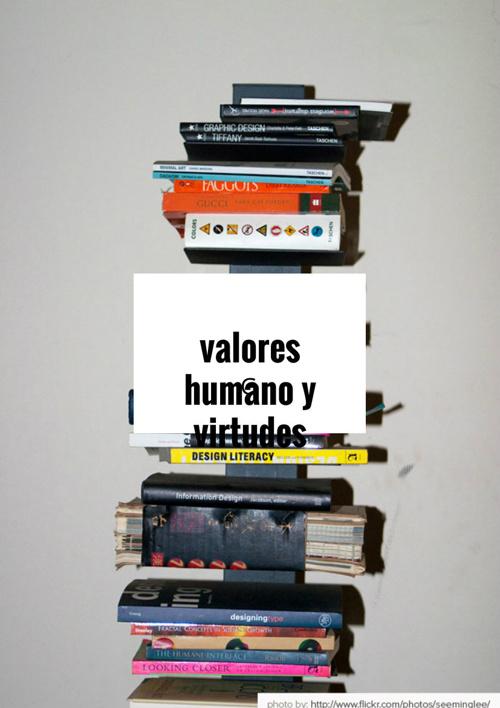 valores humanos y virtudes