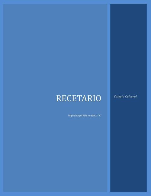 Recetario Miguel Angel Ruiz Jurado 2.- C