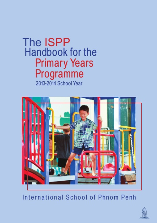 The ISPP Guide to the Primary Years Programme 2013-2014