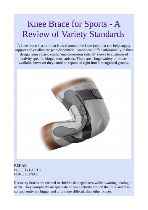 Knee Brace for Sports - A Review of Variety Standards