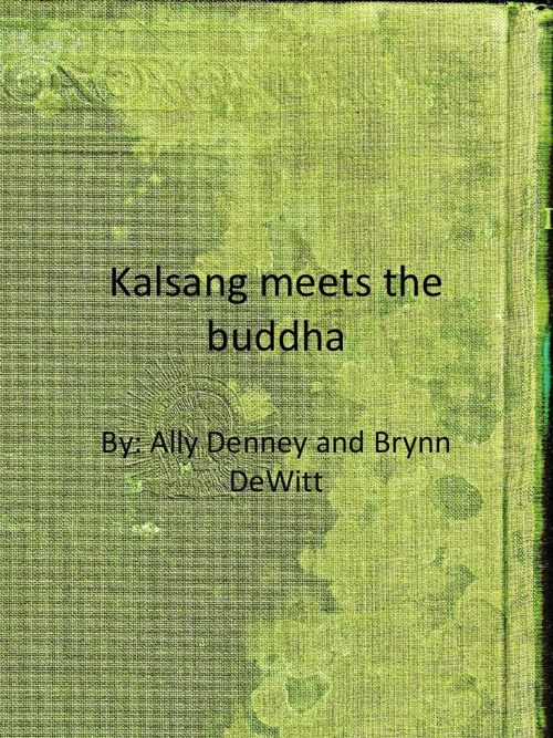Kalsang meets the buddha